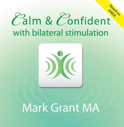 Calm and Confident with Bilateral Stimulation