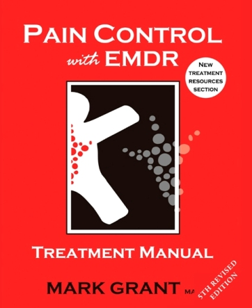 Pain Control with EMDR: treatment manual - Posted to Australia only