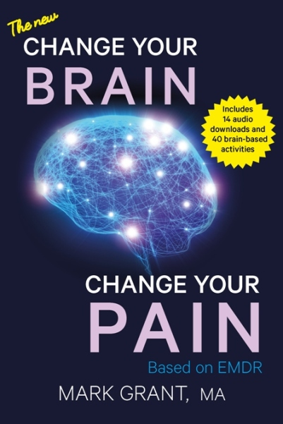 The New Change Your Brain Change Your (2016 Pain Book