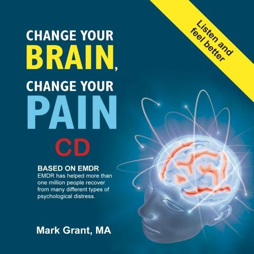 Change Your Brain, Change Your Pain Audio CD