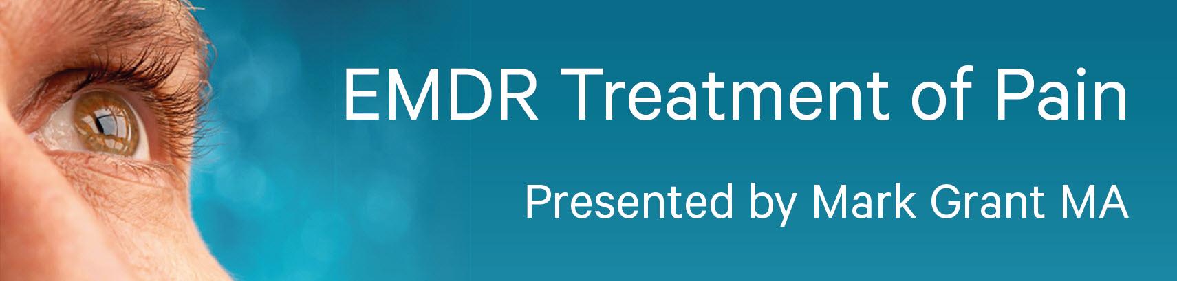 EMDR Treatment of Pain Workshop - Hobart and Perth, Australia -2018